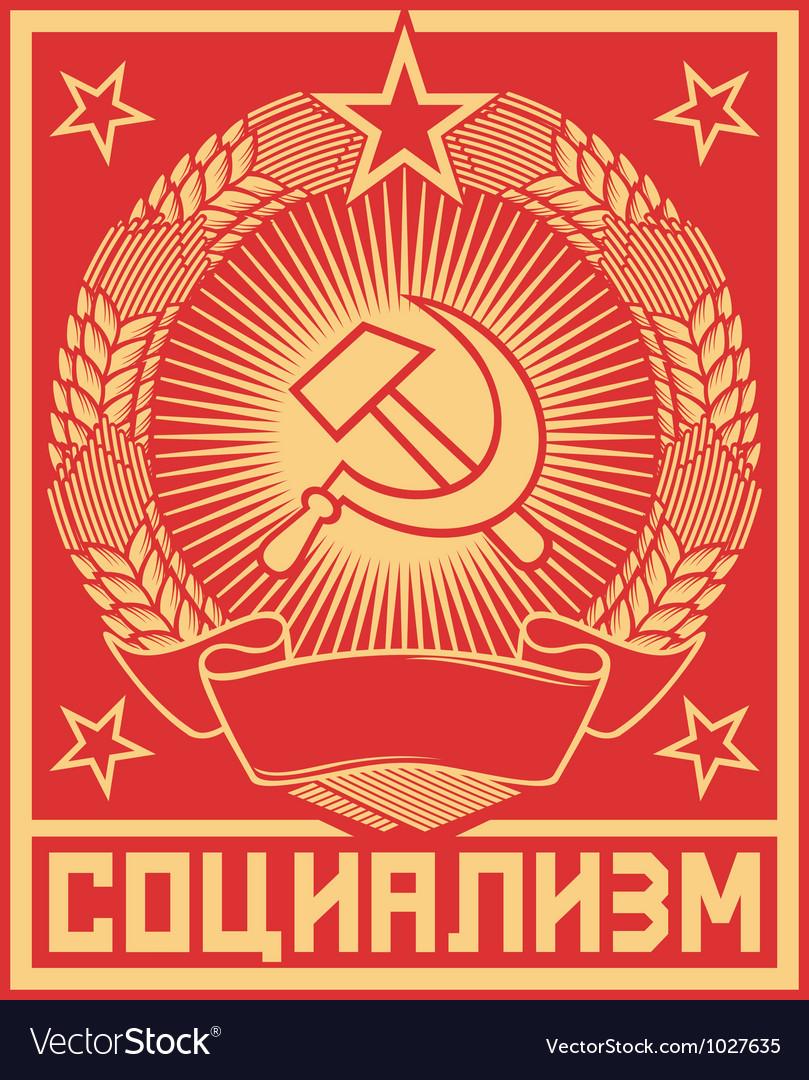 Socialism poster - ussr poster vector