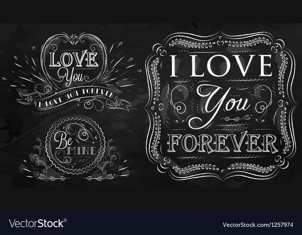 Love forever chalk vector