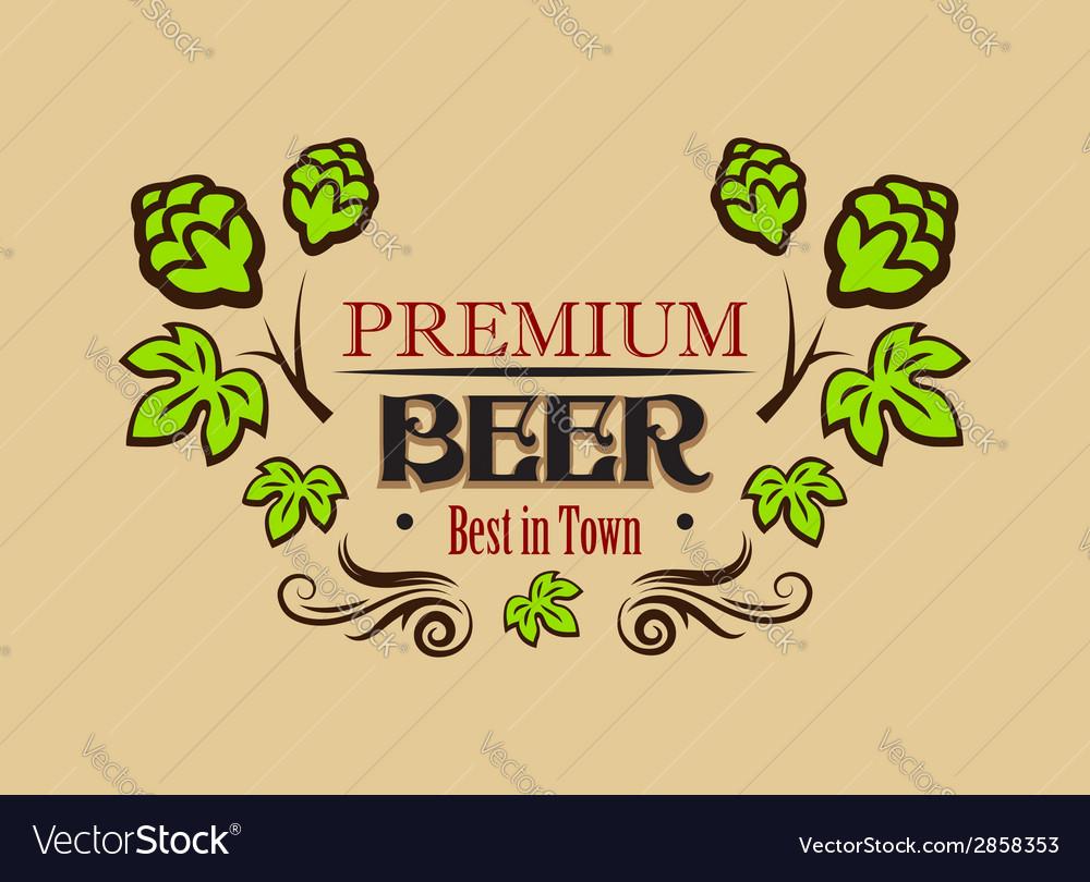 Premium beer banner or emblem vector