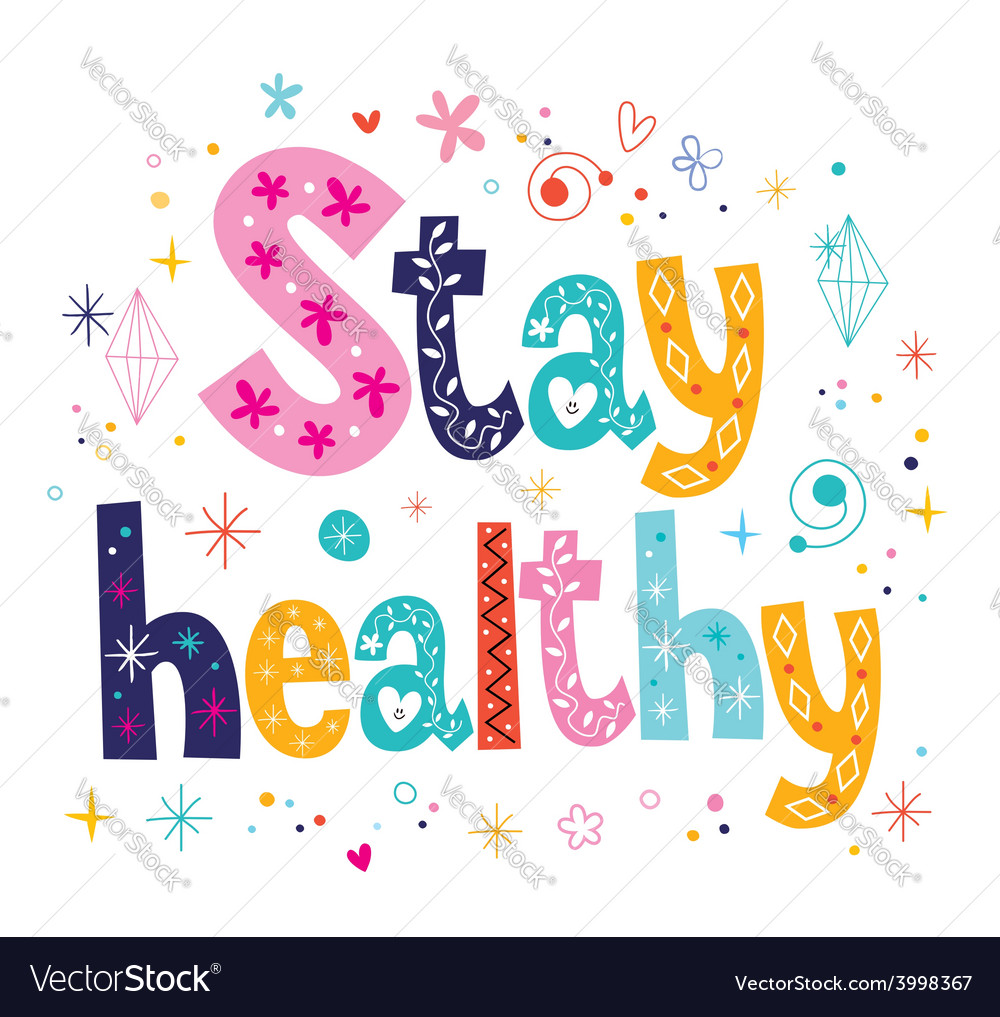 Stay healthy decorative lettering type design vector