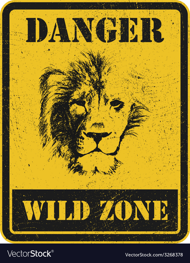 Warning sign danger signal with lion vector