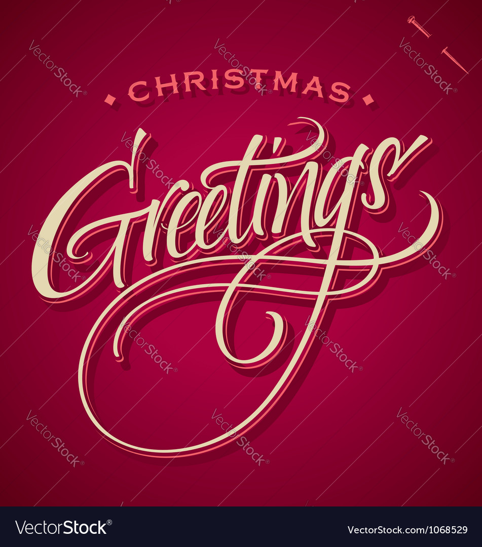 Christmas greetings hand lettering vector