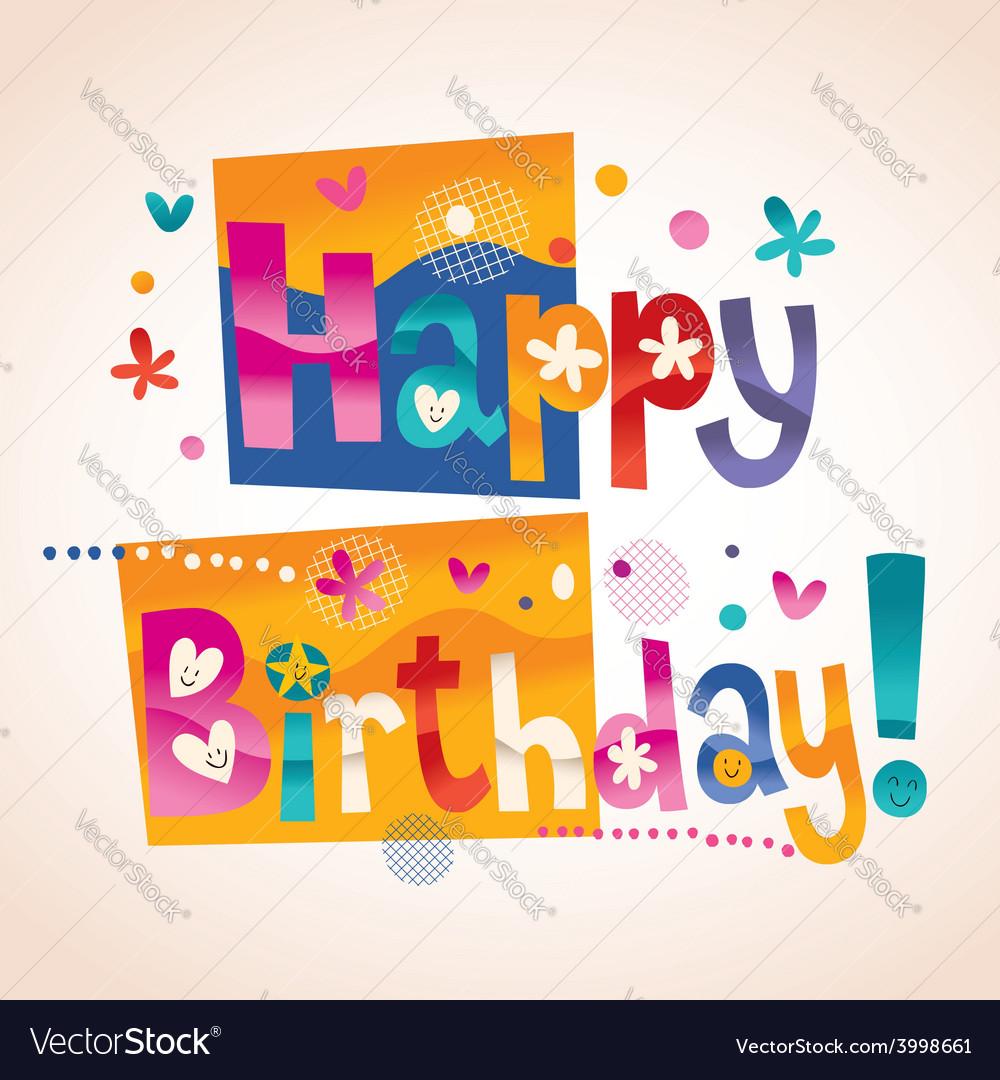 Happy birthday text 2 vector
