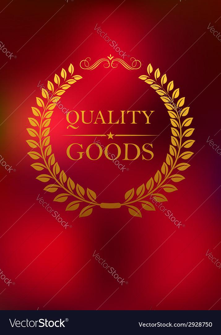 Quality goods emblem vector