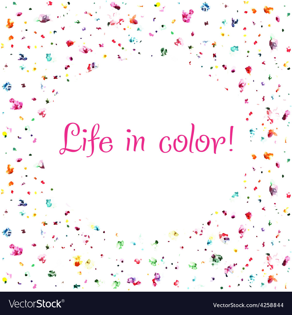 Life in color background vector
