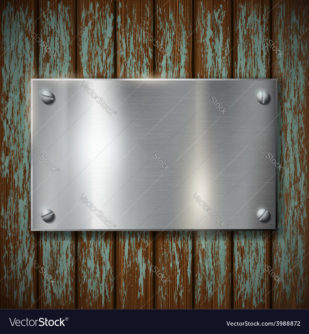 Metal plate on a wooden wall vector
