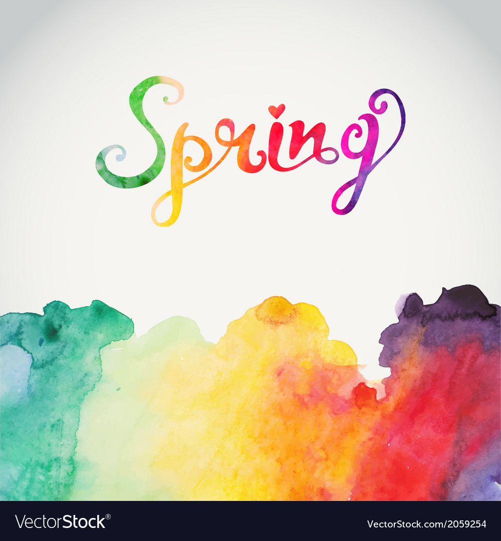 Spring watercolor lettering abstract hand drawn vector