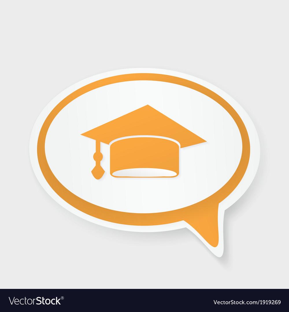 Speech bubble with hat graduate vector