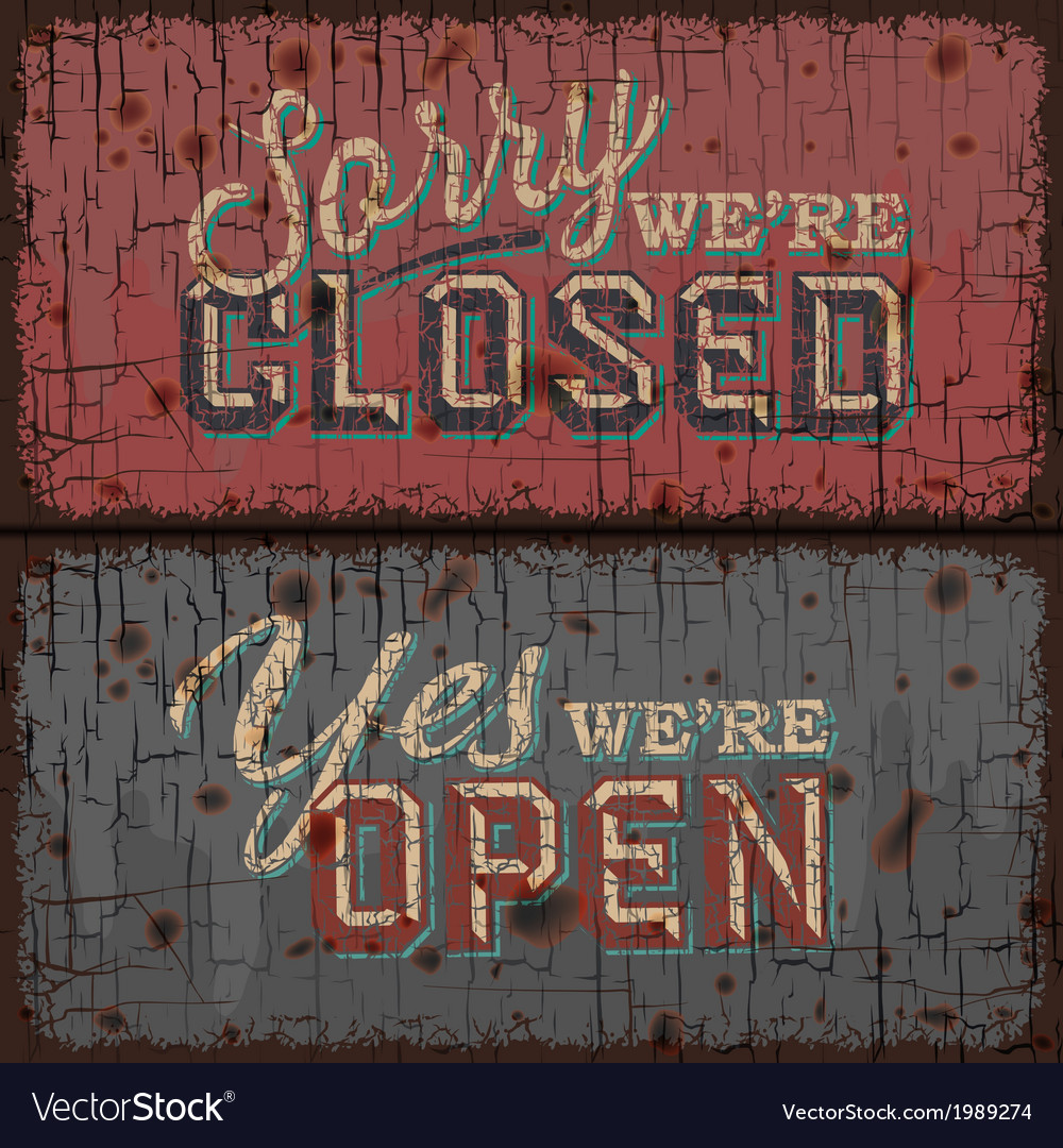 Open and closed sign - information retail store vector