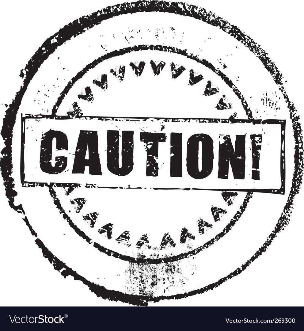 Caution stamp vector