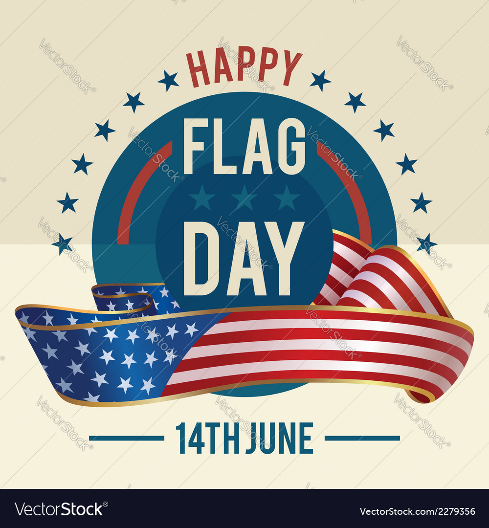 Flag day of united states greeting card vector