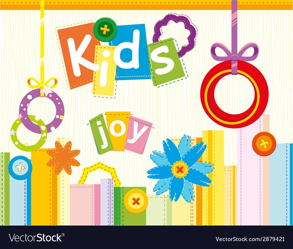 Kids joy vector