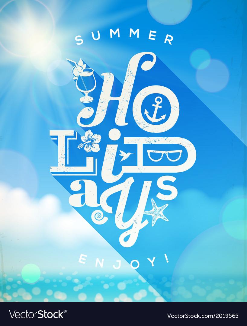 Summer holidays type design vector