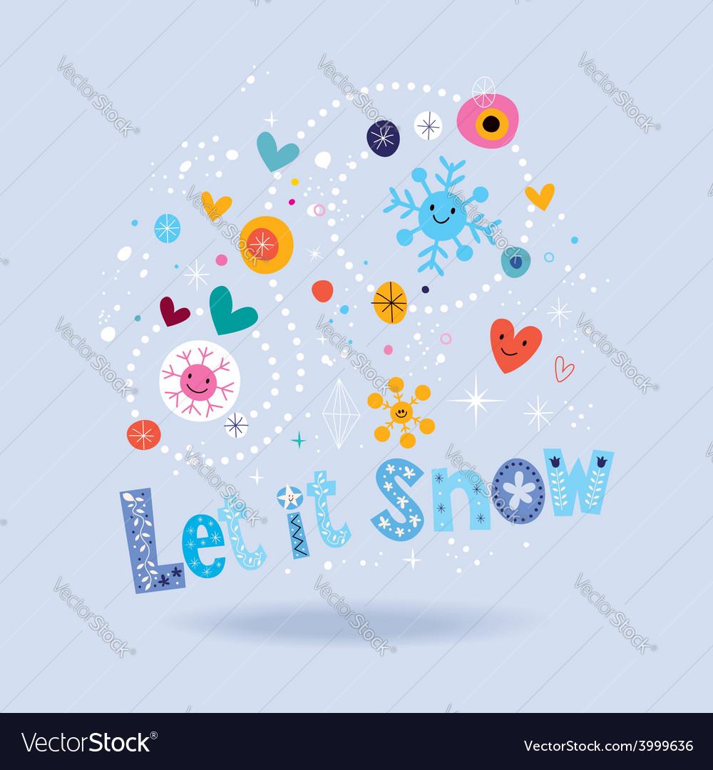 Let it snow 3 vector