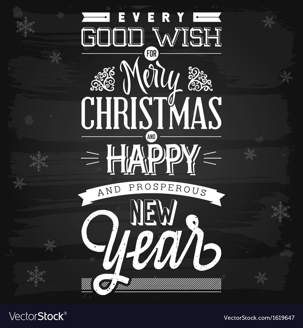 Christmas and new year greetings chalkboard vector