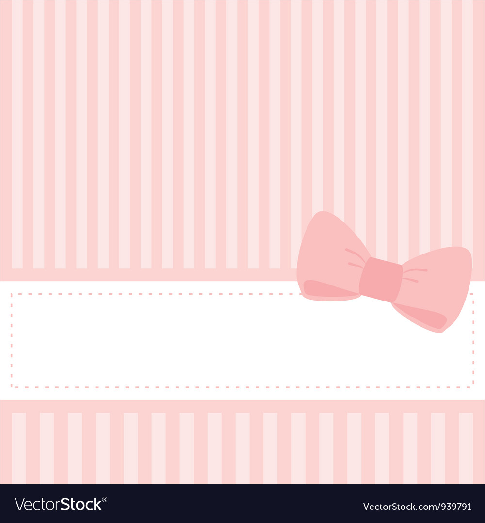 Card or invitation with sweet pink bow vector
