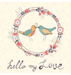 Hello my love card vector