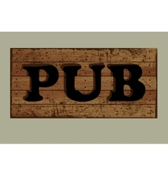 Template label pub made from old boards vector