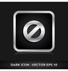 Ban icon silver metal vector