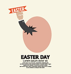 Hand through an egg easter day concept vector