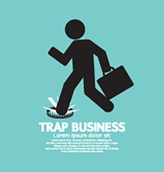 Businessman step on a business trap vector