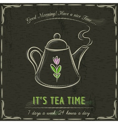 Brown blackboard with a teapot and text vector