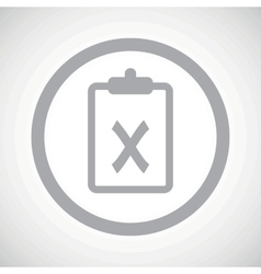 Grey clipboard no sign icon vector