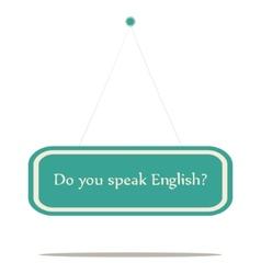 Do you speak english vector