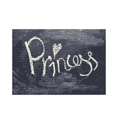 Chalk texture word princess vector