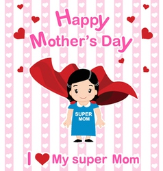Super mom vector