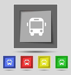 Bus icon sign on the original five colored buttons vector