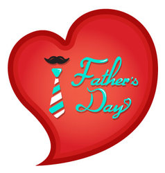 Happy fathers day typography in heart shape vector