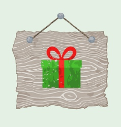Wooden sign with gift vector