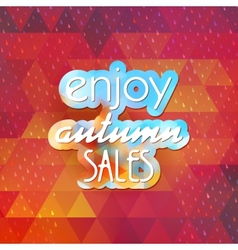 Enjoy autumn sales on geometric background eps 10 vector