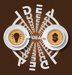 Cups of light bulb and dollar sign in cappuccino vector