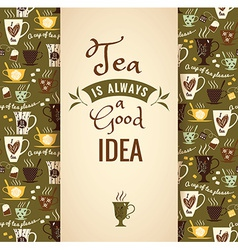 Tea background poster with typography vector