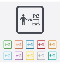 Player vs pc sign icon games symbol vector