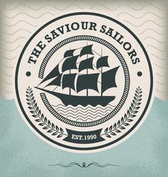 Sailing ship vintage nautical emblem vector
