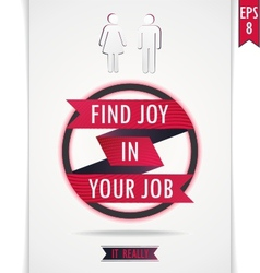 Gray poster find joy in your job vector