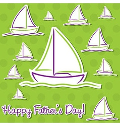 Bright fathers day sailing boat cards in format vector