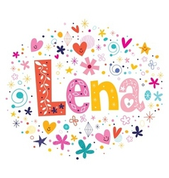 Lena female name design decorative lettering type vector
