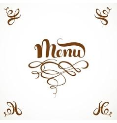Calligraphic inscription menu with elegant vector