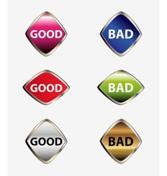 Good bad button set vector