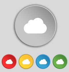 Cloud icon sign symbol on five flat buttons vector
