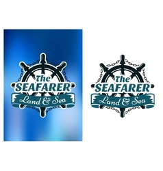 Nautical themed poster the seafarer vector