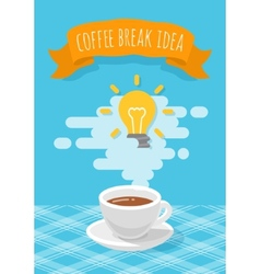 Coffee break inspirational idea vector