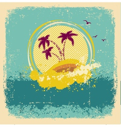 Vintage tropical islandabstract image with grunge vector