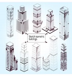Sketch isometric buildings vector