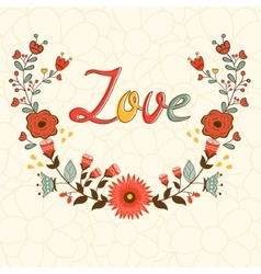 Love card elegant card with floral wreath and vector