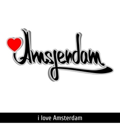 Amsterdam greetings hand lettering calligraphy vector